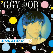 Iggy Pop - Party (Edice 1990)