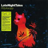 Röyksopp - LateNightTales (2LP+CD, Limited Edition 2018)