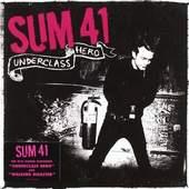 Sum 41 - Underclass Hero (2007)