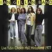 Ian Gillan - Live: Yubin Chokin Hall Hiroshima 1977