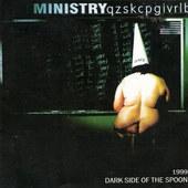 Ministry - Dark Side Of The Spoon - 180 gr. Vinyl