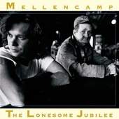 John Cougar Mellencamp - Lonesome Jubilee (Remastered 2005)