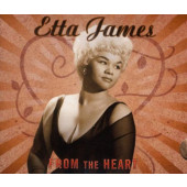 Etta James - From The Heart (Digisleeve, 2009)