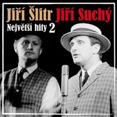 Jiří Šlitr & Jiří Suchý - Největší hity 2 (2009)