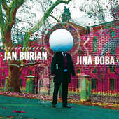 Jan Burian - Jiná doba (2015)