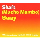 Shaft - (Mucho Mambo) Sway (Maxi-Single, 1999)