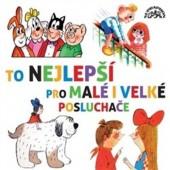Various Artists - To Nejlepší Pro Malé I Velké Posluchače (2017)