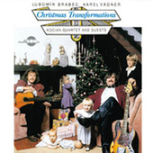 Lubomír Brabec, Karel Vágner - Vánoční Proměny/Christmas Transformations (2009) VANOCNI