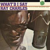 Ray Charles - What'd I Say / Reedice (2014)