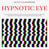 Tom Petty & The Heartbreakers - Hypnotic Eye (Deluxe Version) - 180 gr. Vinyl