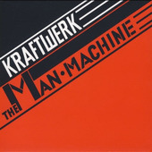 Kraftwerk - Man-Machine (Remastered)