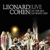 Leonard Cohen - Live At The Isle Of Wight 1970 - Vinyl 180GR