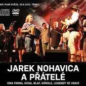 Jaromír Nohavica - Jarek Nohavica a přátelé /Live 2012 2CD+DVD