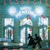 HOTEL MENTHOL - Hotel Menthol (Remastered)