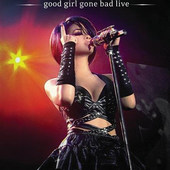 Rihanna - Good Girl Gone Bad: Live (DVD)
