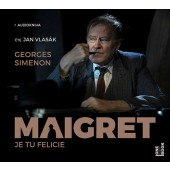 Georges Simenon - Maigret: Je tu Felicie/MP3