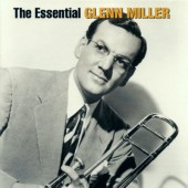 Glenn Miller - Essential Glenn Miller (2005)