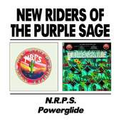 The New Riders of the Purple Sage - New Riders Of The Purple Sage / Powerglide