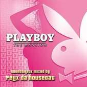Felix Da Housecat - Playboy - The Mansion