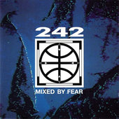 Front 242 - Mixed By Fear (EP)