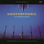 Hooverphonic - New Stereophonic Sound Spectacular - 180 gr. Vinyl