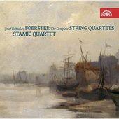 Josef Bohuslav Foerster - Complete String Quartets