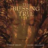 Philip Riley, Jayne Elleson - Blessing Tree