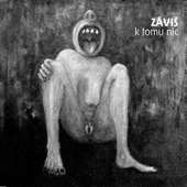 Záviš - K tomu nic (2014)