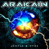 Arakain - Jekyll & Hyde (Digipack, 2019)