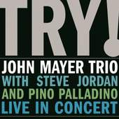 John Mayer - Try! Live In Concert