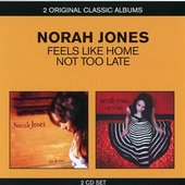 Norah Jones - Feels Like Home/Not Too Late