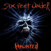 Six Feet Under - Haunted (1995)