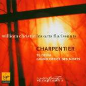 Les Arts Florissants - Charpentier: Te Deum - Grand Office des Morts