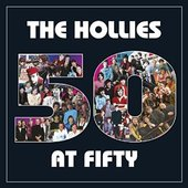 Hollies - 50 At Fifty (2014)