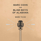 Marc Cohn & Blind Boys Of Alabama - Work To Do (2019) - Vinyl