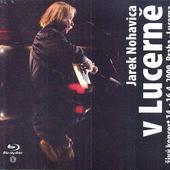 Jaromír Nohavica - V Lucerně  (Blu-ray)