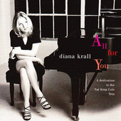 Diana Krall - All For You: A Dedication To The Nat King Cole Trio (Reedice 2005)