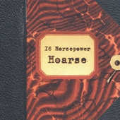 16 Horsepower - Hoarse/Reedice (2014)