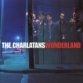 Charlatans - Wonderland