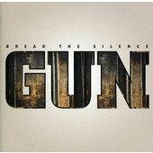 Gun - Break The Silence (2012)