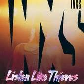 INXS - Listen Like Thieves 2011 Remaster