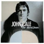 John Cale - Island Years (1996)