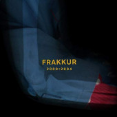 Frakkur - 2000-2004 (2019) - Vinyl
