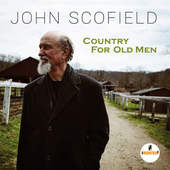 John Scofield - Country For Old Men (2016)