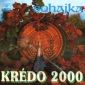 Šohajka - Krédo 2000
