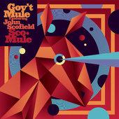 Gov't Mule featuring John Scofield - Sco-Mule 180 gr. Vinyl