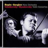 Valery Gergiev - REPIN Tchaikovsky, Myaskovsky / Violin concertos
