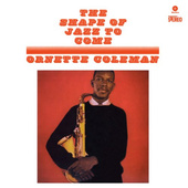 Ornette Coleman - Shape Of Jazz To Come (Edice 2011) - 180 gr. Vinyl