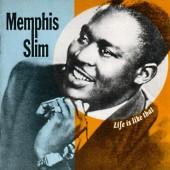 Memphis Slim - Life Is Like That (1990)