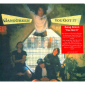 Gang Green - You Got It (Limited Digipack, Remaster 2007)